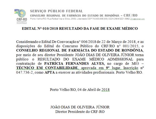 EDITAL N° 010/2018 RESULTADO DA FASE DE EXAME MÉDICO