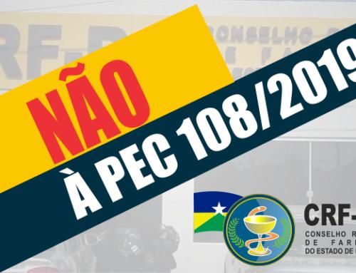 FARMACÊUTICOS: Em defesa da vida e da saúde opinem contra a PEC 108\2019