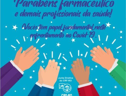 Junta Diretiva do CRF-RO reconhece atuação dos profissionais da saúde no combate ao Novo Coronavírus