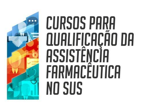 Abertas inscrições para a 3ª oferta do curso sobre Políticas de Saúde e Assistência Farmacêutica no SUS