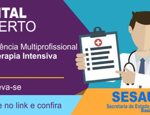 Esta aberto o Edital da Residência Multiprofissional em Terapia Intensiva Sesau/RO